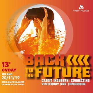 CvDay 2019, XIII ed.: Back to the future, dove sta andando l'industria del credito ?