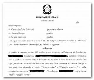 Ord. Tribunale Milano 23.5.2013 sui suggerimenti di Google fonte di responsabilita'. Sara' vero ?