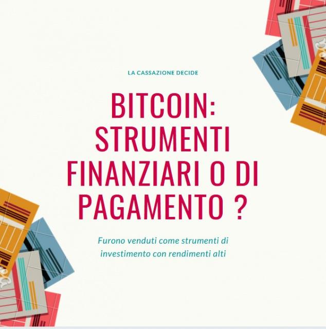 Cassazione sui Bitcoin - venduti come prodotti finanziari