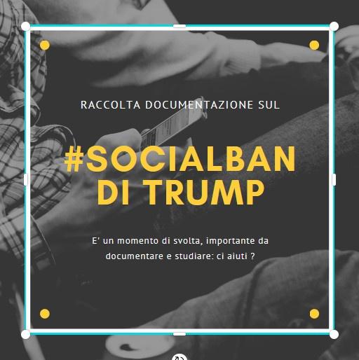 Raccolta documentazione sul #socialban di #Trump