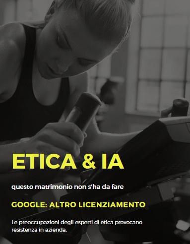 AI ed etica: Google continua a licenziare gli esponenti di spicco