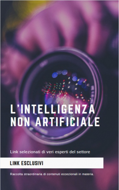 L'Intelligenza non e' artificiale