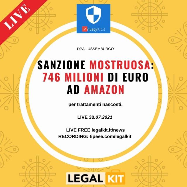 Amazon: ecco perche' il Garante lussemburghese applica una sanzione mostruosa.