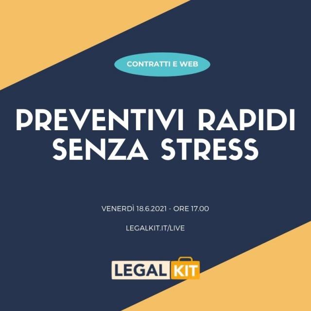 LIVE: Preventivi rapidi senza stress - contratti e legal design solo a richiesta