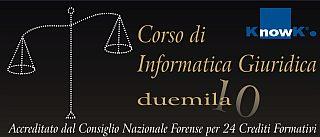 Foggia - Milano - Roma: Corso di Informatica Giuridica 2010 -  24 crediti