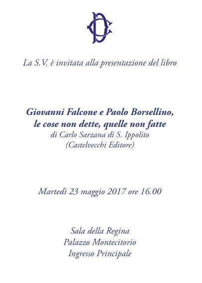 Libro: Giovanni Falcone e Paolo Borsellino, le cose non dette, quelle non fatte di Carlo Sarzana di S. Ippolito