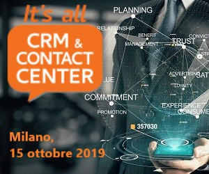 15 Ottobre a Milano: IT's Crm Contact Center