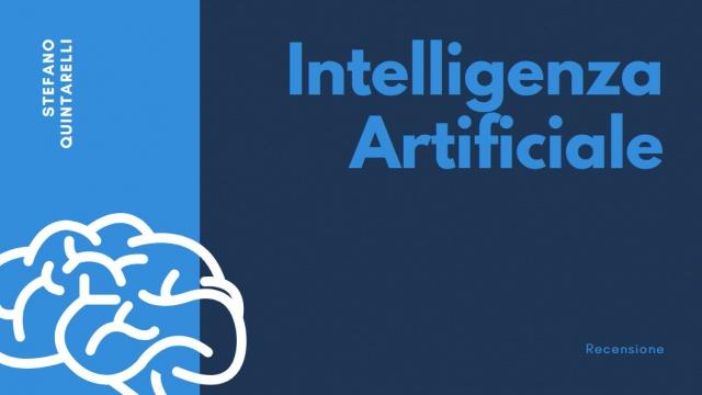 Intelligenza artificiale: il libro curato da Stefano Quintarelli