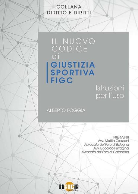 Il nuovo codice di giustizia sportiva FIGC - luglio 2021